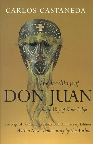 By Carlos Castaneda - The Teachings of Don Juan: A Yaqui Way of Knowledge, The Original (1998-09-23) [Paperback]