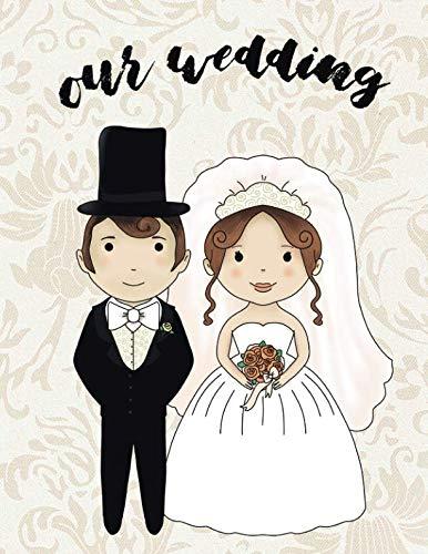 Our Wedding: Wedding Planner Organizer Checklist Journal Notebook for Newly Engaged Couple Cream