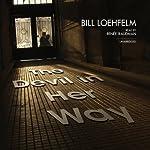 The Devil in Her Way   Bill Loehfelm