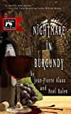Nightmare in Burgundy, Jean-Pierre Alaux and Noël Balen, 1939474051