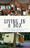 diy camper - Living in a Box: How we turned a luton van into a cosy home on wheels