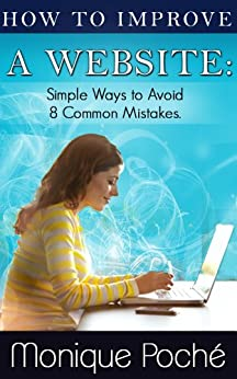 Amazon.com: How to Improve a Website: Simple Ways to Avoid ...