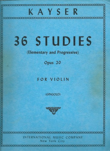 Kayser - 36 Studies (Elementary and Progressive) Opus 20 for Violin