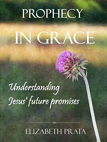 Prophecy In Grace