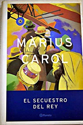 Read Online El Secuestro Del Rey (Spanish Edition) PDF