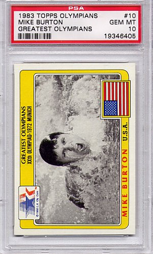1983 Topps Greatest Olympians Mike Burton Swimming #10 PSA 10 GEM MT (Olympics Cards) by Topps