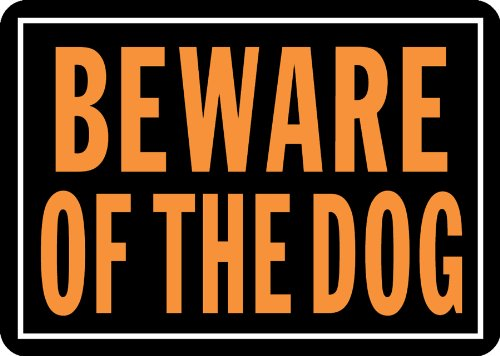 Hy-Ko 838 Beware of the Dog Sign, 10' x 14'