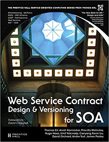 Web Service Contract Design And Versioning For SOA Paperback The