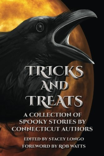 Tricks and Treats: A Collection of Spooky Stories by Connecticut -