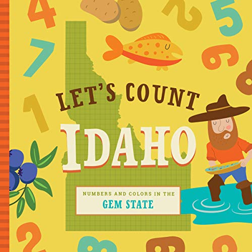 Let's Count Idaho (Let's Count Regional Board Books) ()