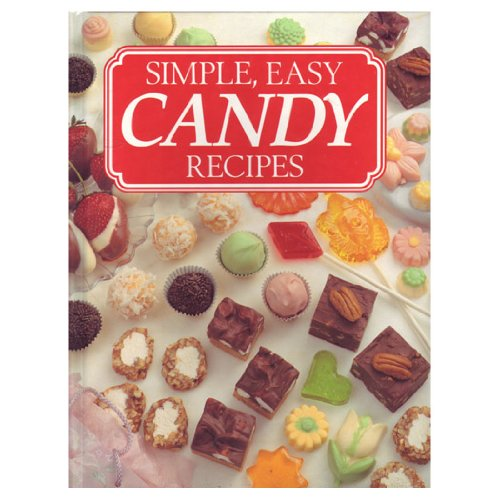 Simple Easy Candy Recipes