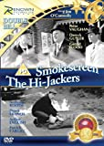 Hi-Jackers / Smokescreen [DVD]