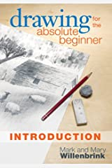 Drawing for the Absolute Beginner, Introduction Kindle Edition