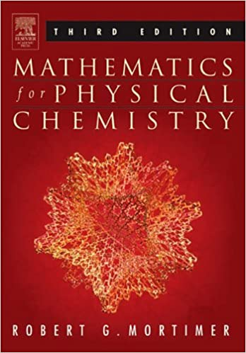 Mathematics for Physical Chemistry: A Guide to Calculation in Physical and General Chemistry by Robert G. Mortimer (2005-07-12)