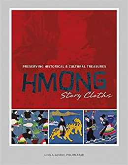 Amazon com: Hmong Story Cloths: Preserving Historical