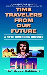 Time Travelers From Our Future: A Fifth Dimension Odyssey (N) (N)