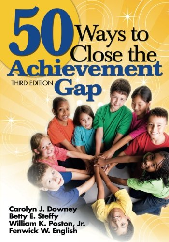 50 Ways to Close the Achievement Gap (Volume 3)