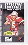 Youth League Explosive Football:  Speed & Power [VHS]