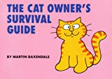Cat Owner's Survival Guide, Martin Baxendale, 0952203243