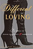 img - for Different Loving: The World of Sexual Dominance and Submission by William Brame (1996-01-13) book / textbook / text book