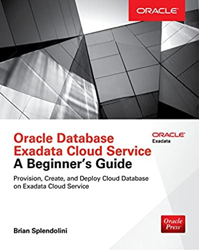 amazon com oracle database exadata cloud service a beginner s rh amazon com