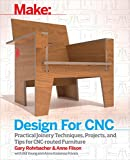 Design for CNC: Furniture Projects and