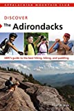 Discover the Adirondacks, Peter W. Kick, 1934028312