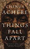 Things Fall Apart (Penguin Classics)