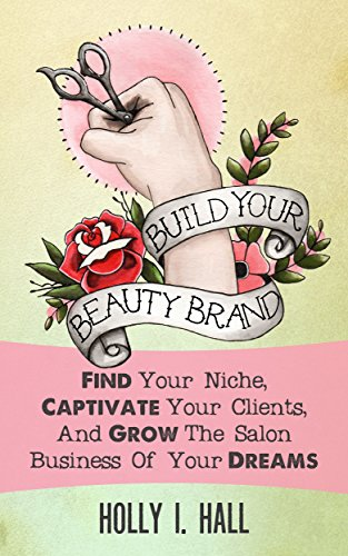 Build Your Beauty Brand Captivate ebook