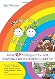 Happy Kids Happy You, Sue Beever, 1845901282