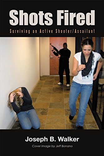 Download for free Shots Fired: Surviving an Active Shooter/Assailant