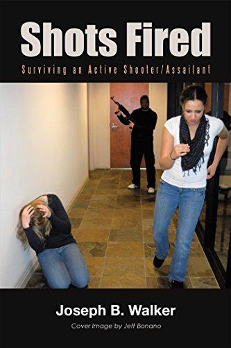 Shots Fired: Surviving an Active - Shot Shooter