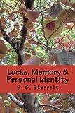 Locke, Memory and Personal Identity, S. Sterrett, 1481886126