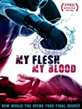 My Flesh My Blood (English Subtitled)