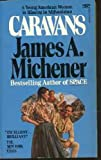 Caravans, James A. Michener, 0449210510