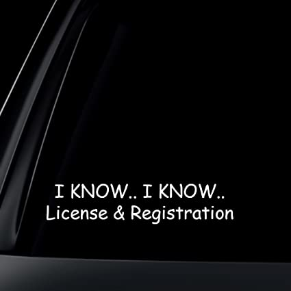 I know i know license registration car decal sticker