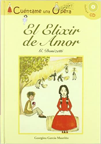 El elixir de amor: DONIZETTI G: 9788496836778: Amazon.com: Books