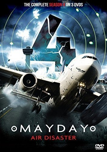 Mayday Air Disaster Complete series 4 (3 DVD set As seen on National Geographic Channel as Air Crash Investigation) (National Geographic Channel Air Crash Investigation Videos)