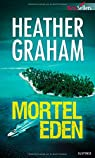 Mortel Eden par Heather Graham