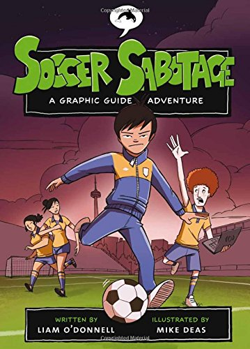 Download Soccer Sabotage: A Graphic Guide Adventure (Graphic Guides) pdf epub