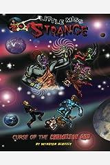 Little Miss Strange :: Curse of The Chameleon God (Volume 2) Paperback