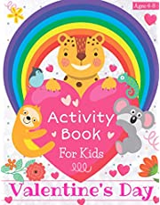 Valentine's Day Activity Book for Kids Ages 4-8: Coloring, Mazes, Puzzles and More! (50 Activity Pages)