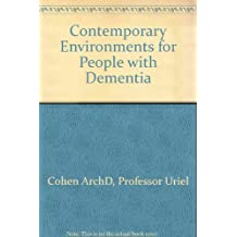 Contemporary Environments for People with Dementia