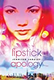 Lipstick Apology, Jennifer Jabaley, 1595142312