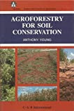 Agroforestry for Soil Conservation 9780851986487