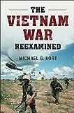 The Vietnam War Reexamined (Cambridge Essential Histories)