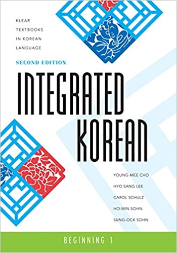 Integrated Korean: Beginning 1, 2nd Edition (Klear Textbooks