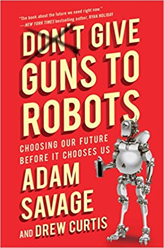 Image result for don't give guns to robots
