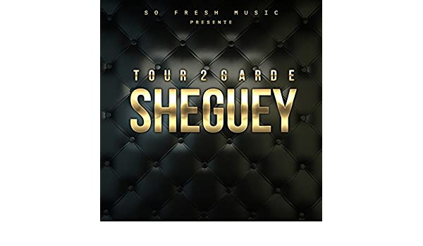 tour de garde sheguey mp3