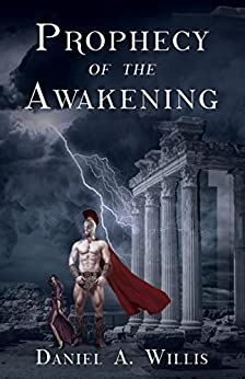 Prophecy of the Awakening by [Willis, Daniel A.]